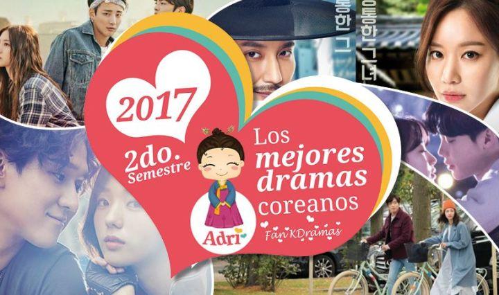 """""""Los Mejores Dramas del 2017"""" Segunda Mitad"""